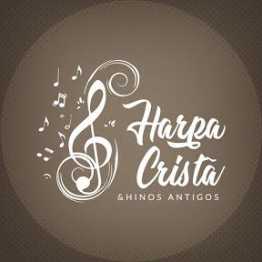 Harpa Cristã & Hinos Antigos