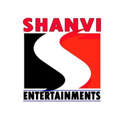 SHANVI ENTERTAINMENTS