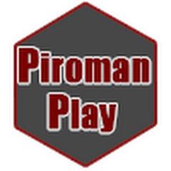 Piroman Play