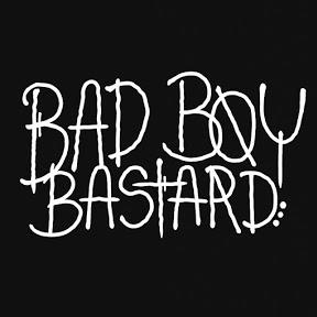 Bad Boys Bastard