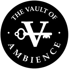 The Vault of Ambience