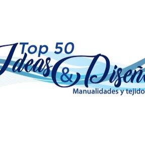 Top 50 Ideas y Diseño