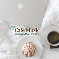 #Cafe Healing Music