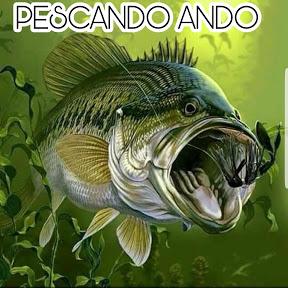 PESCANDO ANDO