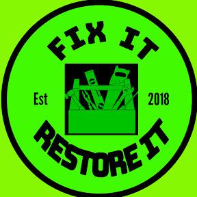 Fix it Restore it