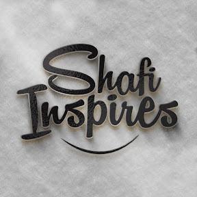 Shafi Inspires