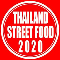 Thailand Street Food 2020