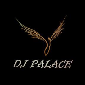 DJ PALACE