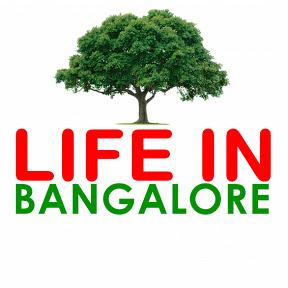 Life in Bangalore