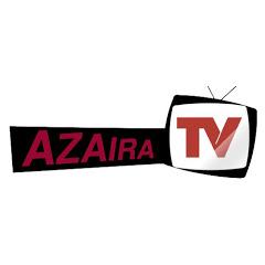 Azaira Tv