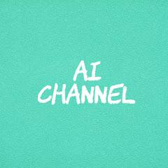 AI CHANNEL