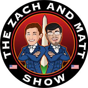 The Zach and Matt Show