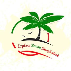 Explore Beauty Bangladesh