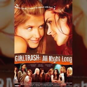 Girltrash: All Night Long - Topic
