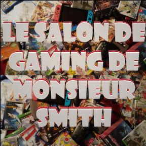 Le Salon de Gaming de Monsieur Smith