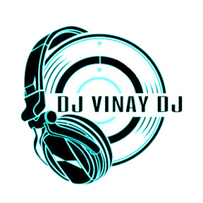 DJ VINAY DJ