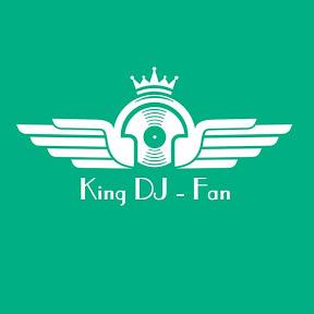 King DJ - Fan