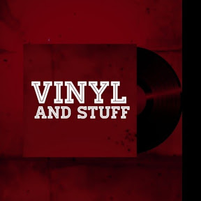 Vinyl And Stuff