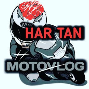 HAR TAN MOTOVLOG