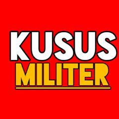KUSUS MILITER