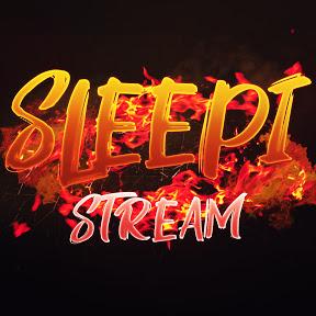 Sleepi stream