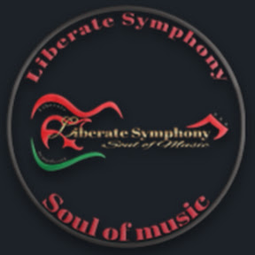 Liberate symphony