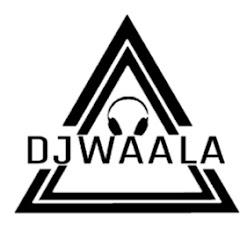 dj waala