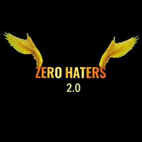 Zero Haters 2.0