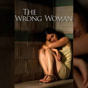 The Wrong Woman - Topic