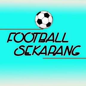 Football Sekarang