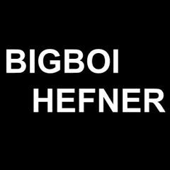 Bigboi Hefner