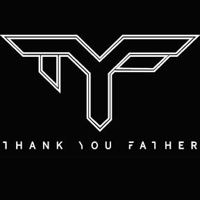 ThankYou Father