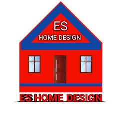 ES HOME DESIGN