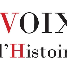 Les voix de l'histoire