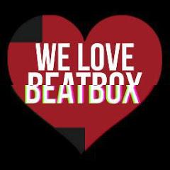 We Love Beatbox