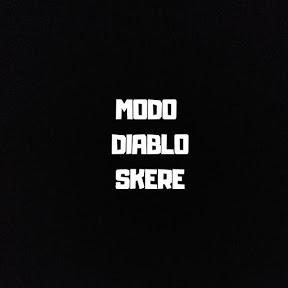 MODO DIABLO SKERE