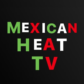 MEXICAN HEAT TV