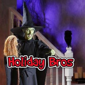 Holiday Bros