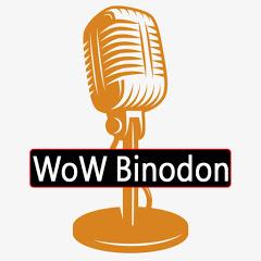 WoW Binodon