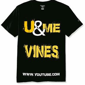 U&ME vines