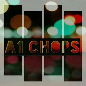 A1 Chops