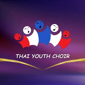 Thai Youth Choir 2014 - 2018