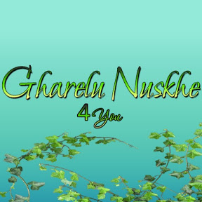 Gharelu Nuskhe 4 You