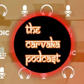 The Cārvāka Podcast