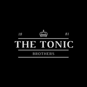 Tonic brothers