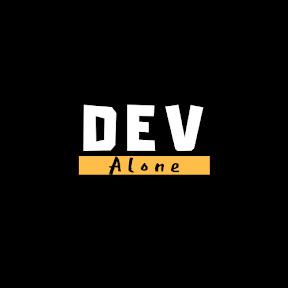 Dev Alone