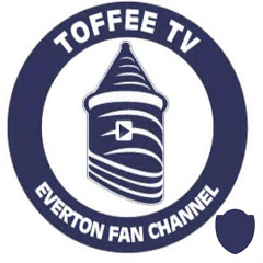 Toffee TV : Everton Fan Channel