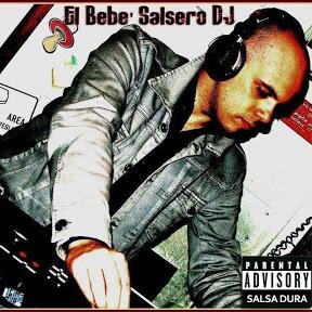 El Bebè Salsero DJ
