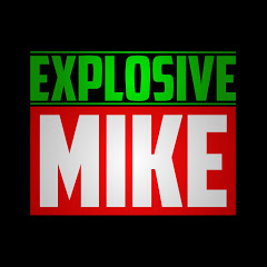 EXPLOSIVE MIKE