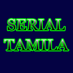 SERIAL TAMILA